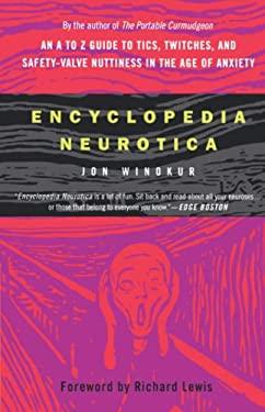 Encyclopedia Neurotica 9780312325015