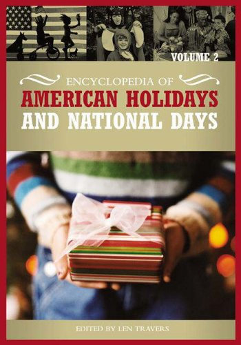 Encyclopedia of American Holidays and National Days 2 Volume Set 9780313331305