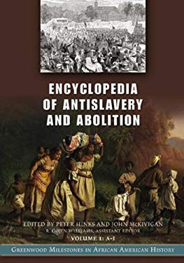 Encyclopedia of Antislavery and Abolition