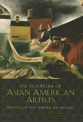 Encyclopedia of Asian American Artists 9780313334511