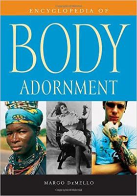 Encyclopedia of Body Adornment 9780313336959