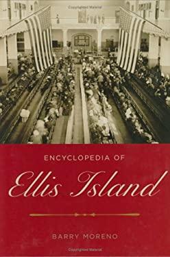 Encyclopedia of Ellis Island 9780313326820