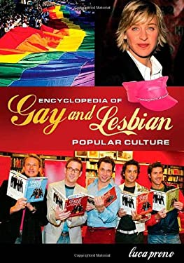 Encyclopedia of Gay and Lesbian Popular Culture 9780313335990
