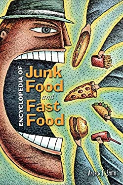 Encyclopedia of Junk Food and Fast Food 9780313335273