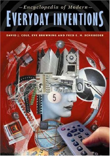 Encyclopedia of Modern Everyday Inventions 9780313313455