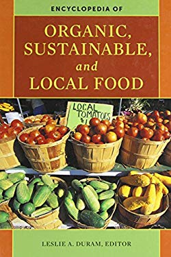 Encyclopedia of Organic, Sustainable, and Local Food 9780313359637
