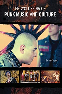 Encyclopedia of Punk Music and Culture 9780313333408