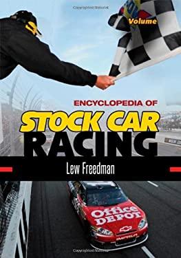 Encyclopedia of Stock Car Racing [2 Volumes] 9780313387098