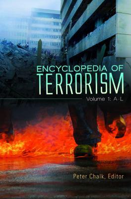 Encyclopedia of Terrorism [2 Volumes] 9780313308956
