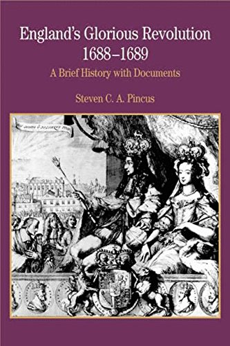 England's Glorious Revolution 1688-1689: A Brief History with Documents 9780312167141