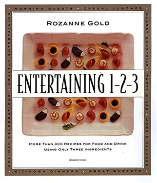 Entertaining 1-2-3: More Than 300 Recipes for Food and Drink Using Only Three Ingredients 9780316320153