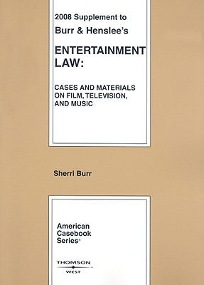 Entertainment Law Supplement: Cases and Materials on Film, Television, and Music 9780314191335