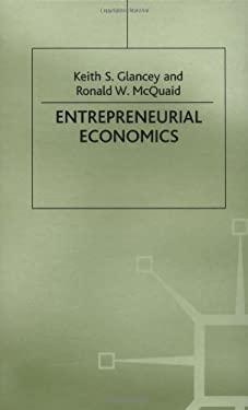 Entrepreneurial Economics 9780312232276