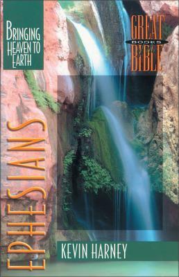 Ephesians: Bringing Heaven to Earth 9780310498414