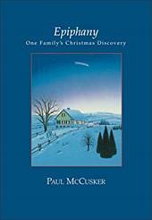 Epiphany Sea: One Family's Christmas Discovery 891398