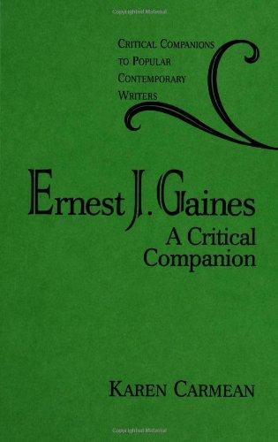 Ernest J. Gaines: A Critical Companion 9780313302862
