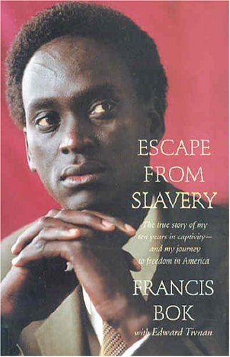 Escape from Slavery: The True Story of My Ten Years in Captivity and My Journey to Freedom in America 9780312306236