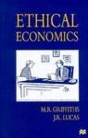 Ethical Economics 9780312163983