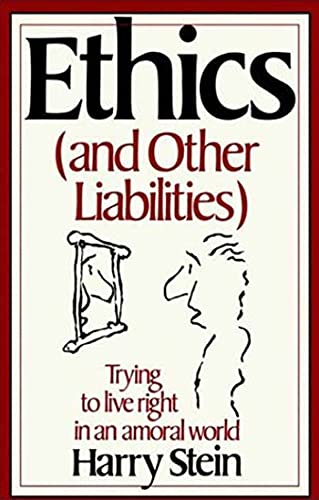 Ethics and Other Liabilities 9780312265441