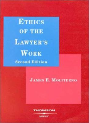 Ethics of the Lawyer's Work 9780314144386