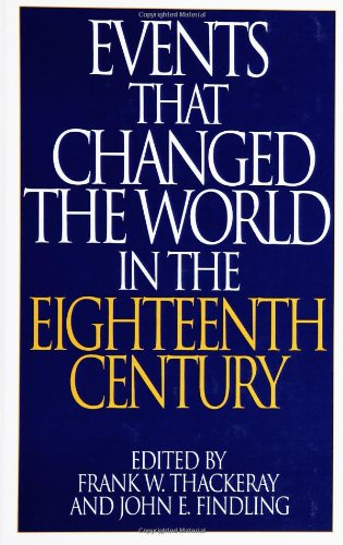Events That Changed the World in the Eighteenth Century 9780313290770