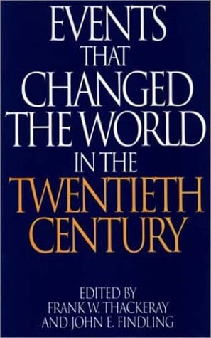 Events That Changed the World in the Twentieth Century 9780313290756