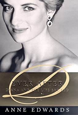 Ever After: Diana and the Life She Led 9780312253141