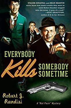 Everybody Kills Somebody Sometime 9780312338626