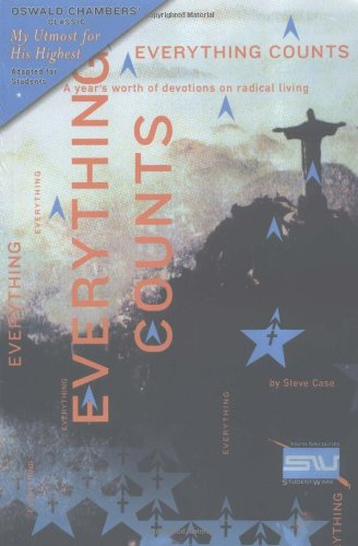 Everything Counts: A Year's Worth of Devotions on Radical Living 9780310254089