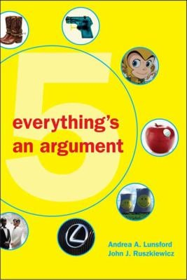 Everything's an Argument 9780312538620