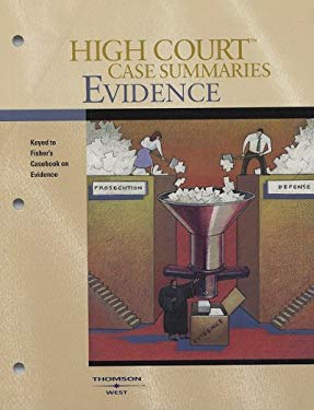 Evidence: Keyed to Fisher's Casebook on Evidence, 1st Edition 9780314167460