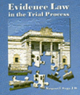 Evidence Law in the Trial Process 9780314129093