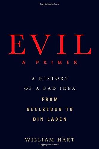 Evil: A Primer 9780312312817