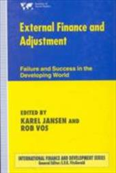 External Finance and Adjustment: Success and Failure in the Developing World