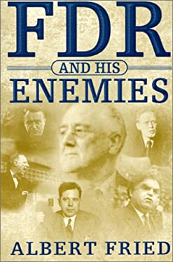 FDR and His Enemies 9780312221195