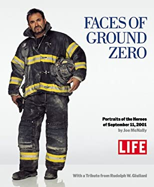 Faces of Ground Zero: Portraits of the Heroes of September 11, 2001 9780316523707