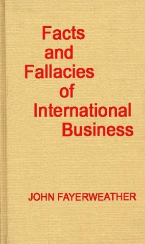 Facts and Fallacies of International Business 9780313242182