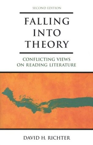 Falling Into Theory: Conflicting Views on Reading Literature 9780312201562