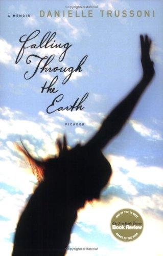Falling Through the Earth: A Memoir 9780312426569