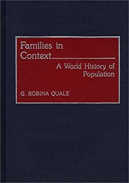 Families in Context: A World History of Population 9780313278303