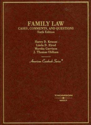 Family Law: Cases, Comments, and Questions