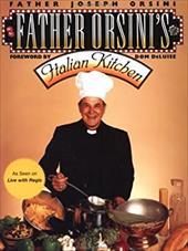 Father Orsini's Italian Kitchen