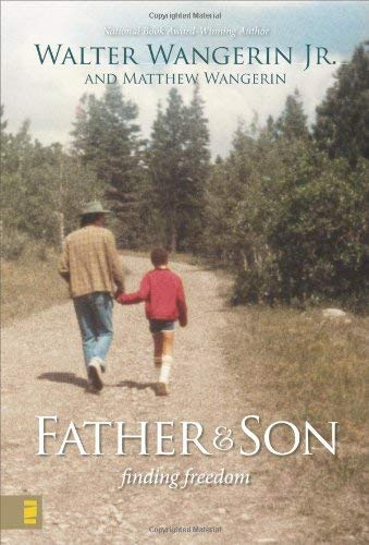 Father & Son: Finding Freedom 9780310283942