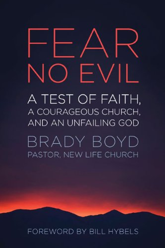 Fear No Evil: A Test of Faith, a Courageous Church, and an Unfailing God 9780310327707