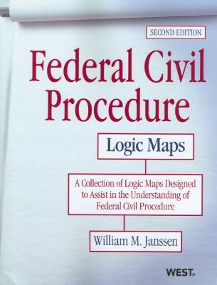 Federal Civil Procedure Logic Maps, 2D 9780314285119