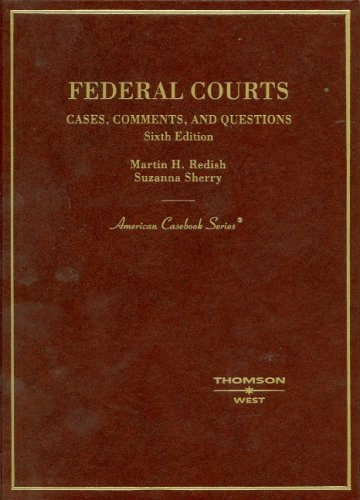 Federal Courts: Cases, Comments, and Questions 9780314162700