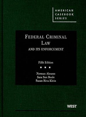 Federal Criminal Law and Its Enforcement 9780314200457