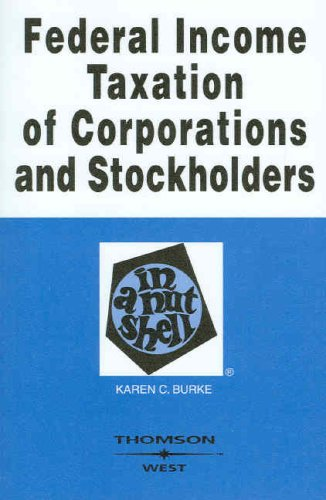 Federal Income Taxation of Corporations and Stockholders in a Nutshell 9780314183965