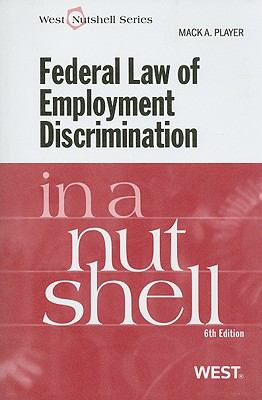 Federal Law of Employment Discrimination in a Nutshell 9780314187918