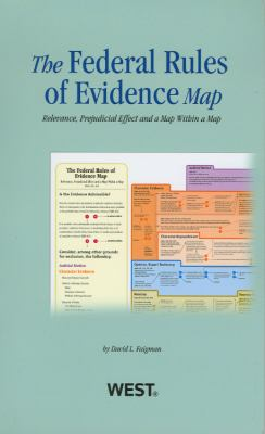 Federal Rules of Evidence Map, 2012-2013 9780314281012